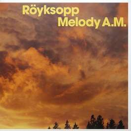 Melody A.M. Royksopp