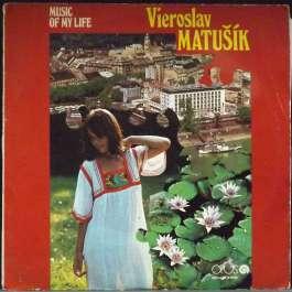 Music Of My Life Matusik Vieroslav