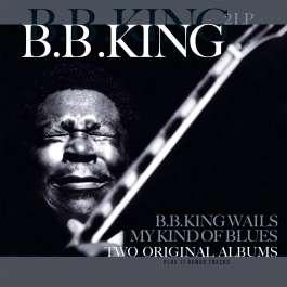 My Kind Of Blues/Wails King B.B.