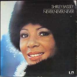 Never, Never, Never Bassey Shirley