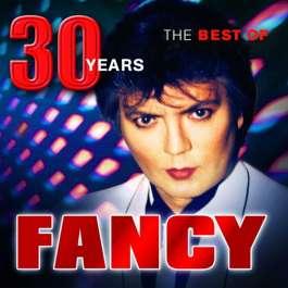 New Best Of - 30 Years Fancy
