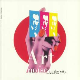 Noise In The City (Live In Tokyo, 1986) Art Of Noise