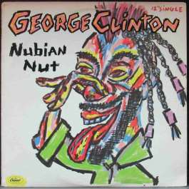 Nubian Nut Clinton George And His Gangsters Of Love