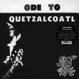 Ode To Quetzalcoatl Bixby Dave