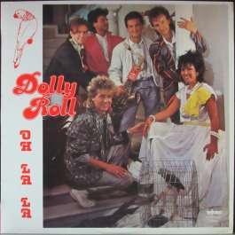 Oh La La Dolly Roll