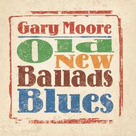 Old New Ballads Blues Moore Gary