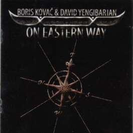 On Eastern Way Kovac Boris & David Yengibarian