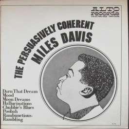 Persuasively Coherent Miles Davis Davis Miles