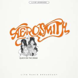 Quick On The Draw Aerosmith