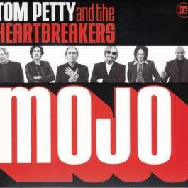 Mojo Petty Tom & Heartbreakers