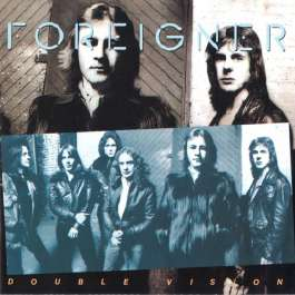 Double Vision Foreigner