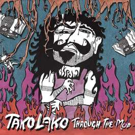 Through The Mud Takolako
