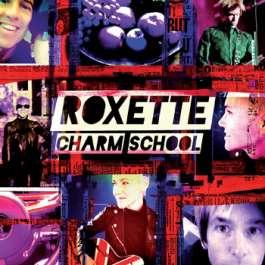 Charm School Roxette