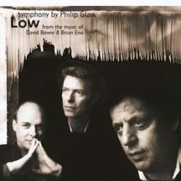 Low Symphony Bowie David/Glass Philip/Eno Brian