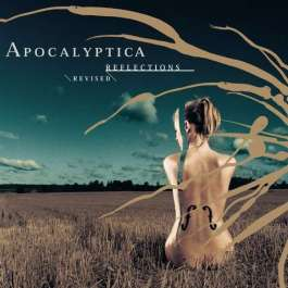 Reflections/Revised Apocalyptica