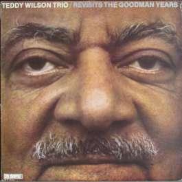 Revisits The Goodman Years Teddy Wilson Trio