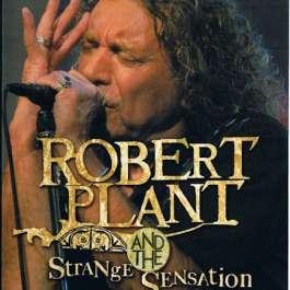 Robert Plant And The Strange Sensation Plant Robert