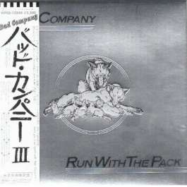 Run With The Pack Bad Company