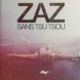 Sans Tsu Tsou Zaz