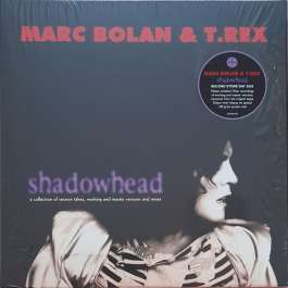 Shadowhead Bolan Marc & T.Rex