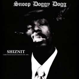 Shiznit Snoop Doggy Dogg