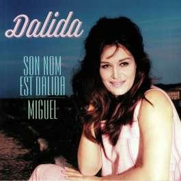 Son Nom Est Dalida/Miguel Dalida