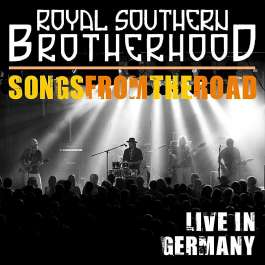 Songs From The Road Royal Southern Brotherhood