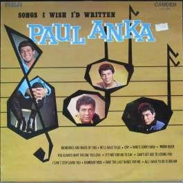 Songs I Wish I'd Written Anka Paul
