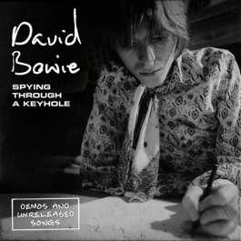 Spying Through A Keyhole Bowie David