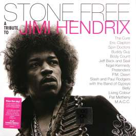 Stone Free A Tribute To Jimi Hendrix Hendrix Jimi