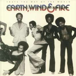 That's The Way Of The World Earth Wind & Fire