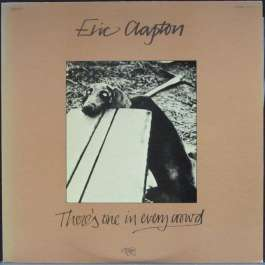 There's One In Every Crowd Clapton Eric