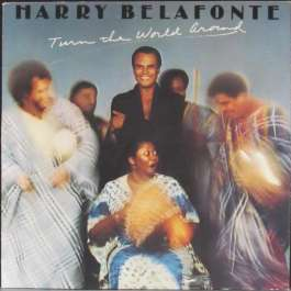 Turn The World Aoround Belafonte Harry