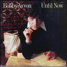 Until Now Arvon Bobby