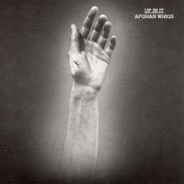 Up In It Afghan Whigs
