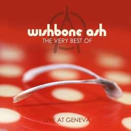 Very Best Of - Live At Geneva Wishbone Ash