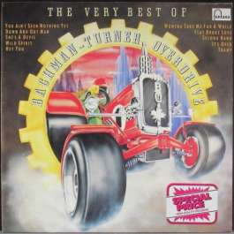 The Very Best Of Bachman-Turner Overdrive Bachman Turner Overdrive