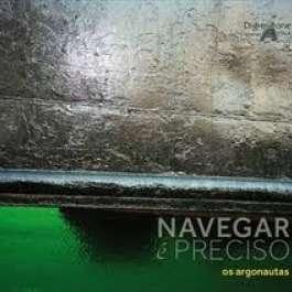 Os Argonautas Navegar E Preciso
