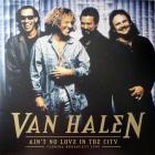 Ain't No Love In The City Van Halen