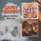 Boogie Brothers/Wire Fire Savoy Brown