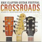 Crossroads Guitar Festival 2013 Clapton Eric