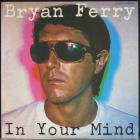 In Your Mind Ferry Bryan