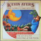 Joy Of A Toy / Shooting At The Moon Ayers Kevin