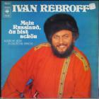 Mein Russland Du Bist Schon Rebroff Ivan