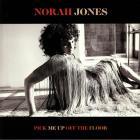 Pick Me Up Off The Floor Jones Norah