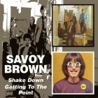 Shake Down/Getting To The Point Savoy Brown